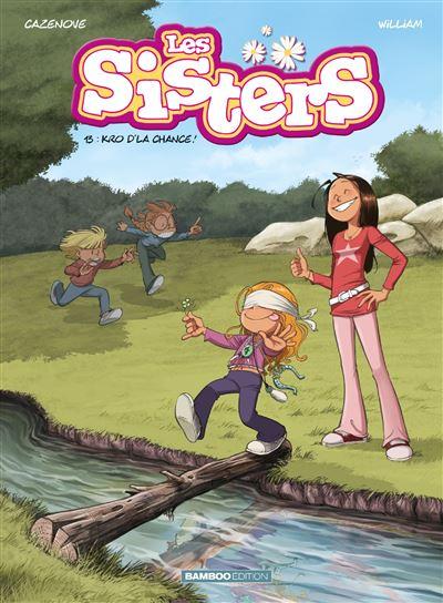Les Sisters - Kro d'la chance