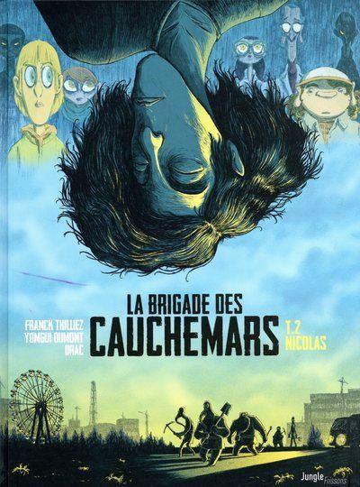 La brigade des cauchemars - tome 2 Nicolas