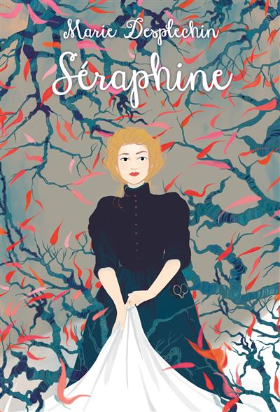 Séraphine - nouvelle édition - Dernier livre de Marie Desplechin - Précommande & date de sortie | fnac