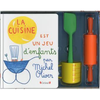 la cuisine est un jeu d'enfants - coffret - michel oliver - achat