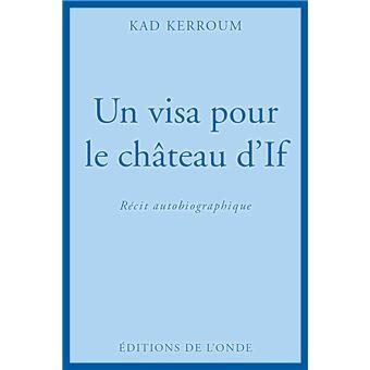Un visa pour le chateau d'if