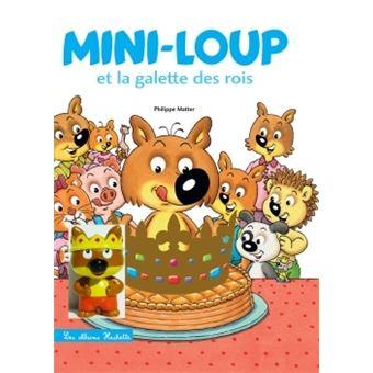 Mini-LoupMini-Loup - Mini-Loup et la galette des Rois + 1 figurine