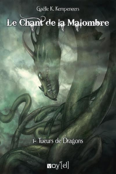Le chant de la Malombre - Tueurs de dragons Tome 1 : Le Chant de la Malombre -1