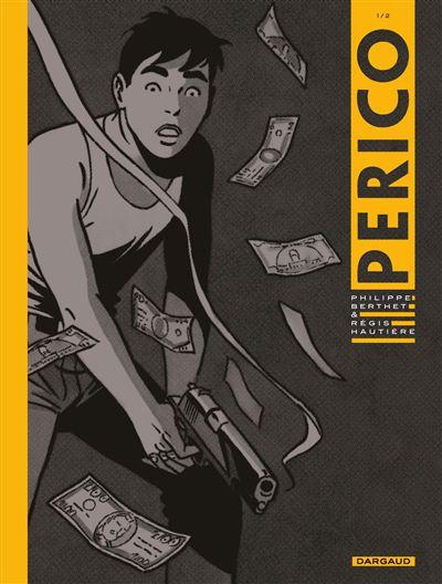 Perico - tome 1 - Perico