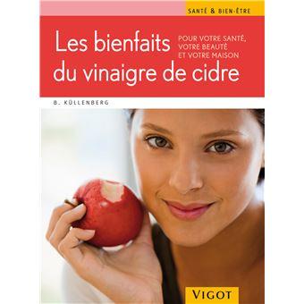 Les bienfaits du vinaigre de cidre : pour votre santé, votre beauté et votre maison