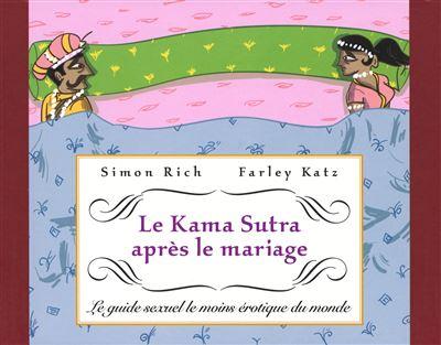 Le Kama Sutra après le mariage