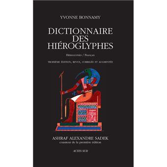 Dictionnaire Des Hieroglyphes Hieroglyphes Francais Broche Bonnamy Yvonne Achat Livre Fnac