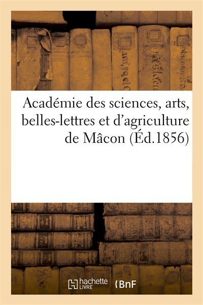Académie des sciences, arts, belles-lettres et d'agriculture de Mâcon