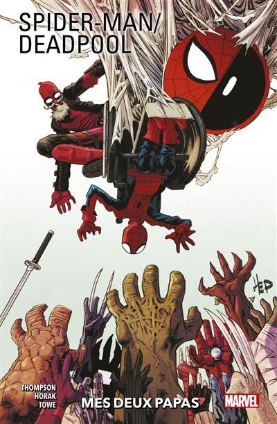 Spider-Man/Deadpool (2016) T01 - Mes deux papas - 9782809497366 - 14,99 €