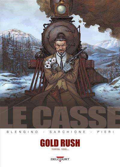 Le Casse - Gold Rush