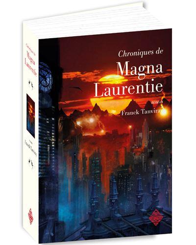Les chroniques de Magna Laurentie