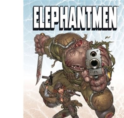 Elephantmen T2 - Forces armées
