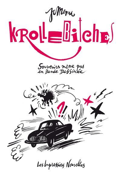 Krollebitches - souvenirs meme pas en bande dessinee