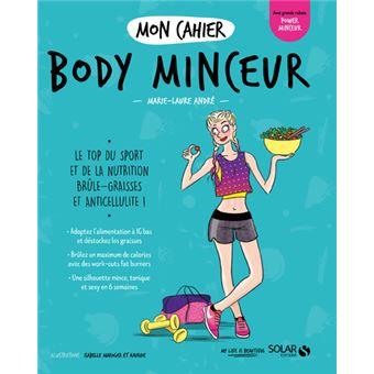 Mon cahier Body minceur -nouvelle édition 2-
