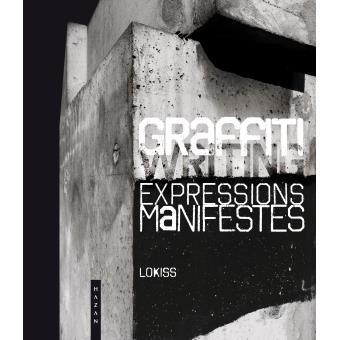 Graffiti, expressions manifestes