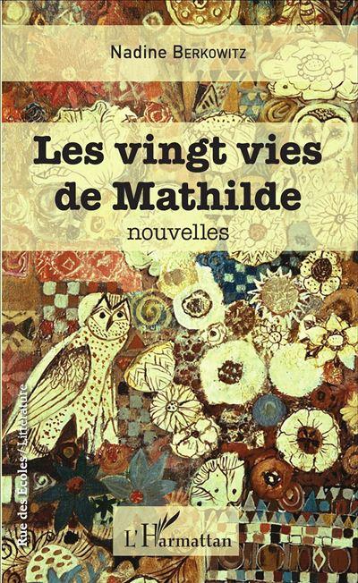Vingt vies de Mathilde