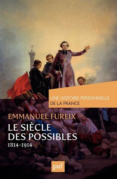 Le siècle des possibles (1814-1914) - 9782130630906 - 9,99 €