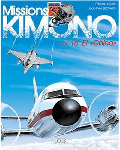 Missions Kimono - Tome 18 : El Chino
