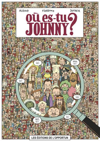 Où es-tu Johnny ?