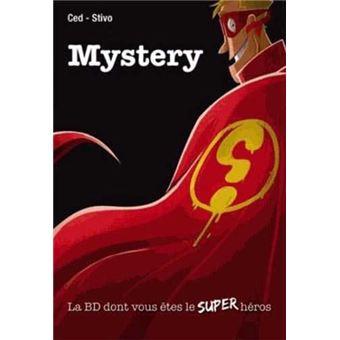Mystery - La BD dont vous êtes le super-héros : Mystery