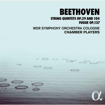 Quintettes à cordes opus 29 et 104 Fugue opus 137