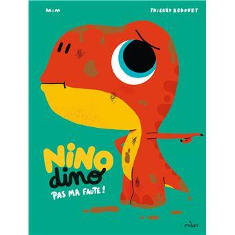 Nino DinoNino Dino - Pas ma faute!