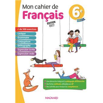Cahier De Francais 6e 2017 Mon