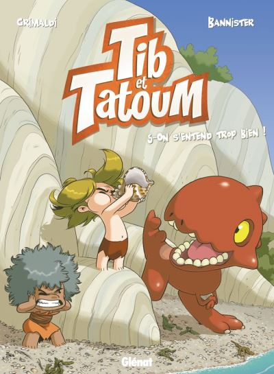 Tib et Tatoum - Tome 05 - On s'entend trop bien ! - 9782331048241 - 6,99 €