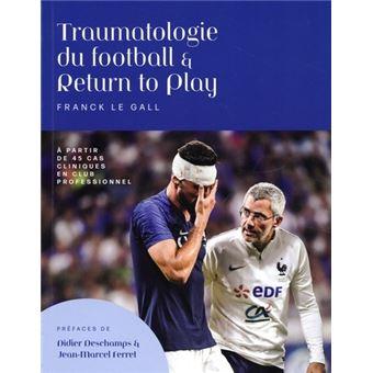 Traumatologie du football et return to play