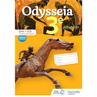Odysseia Grec 3e - Fichier de l'élève - Éd. 2018