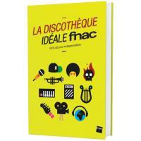 La Discothèque Idéale Fnac 2016 Exclusivité Fnac