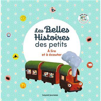 Les Belles histoires des petits à lire et à écouter - Recueil