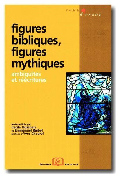 Figures bibliques, figures mythiques