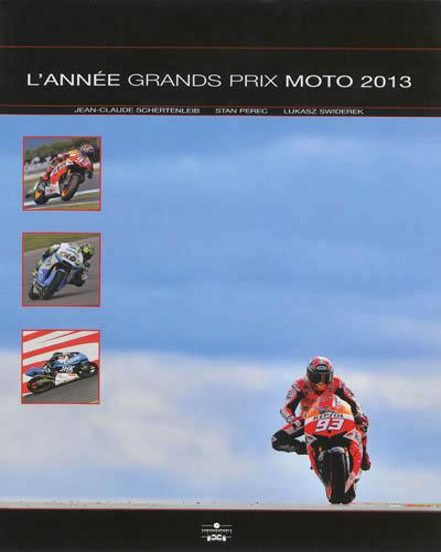 Annee grands prix moto 2013 2014