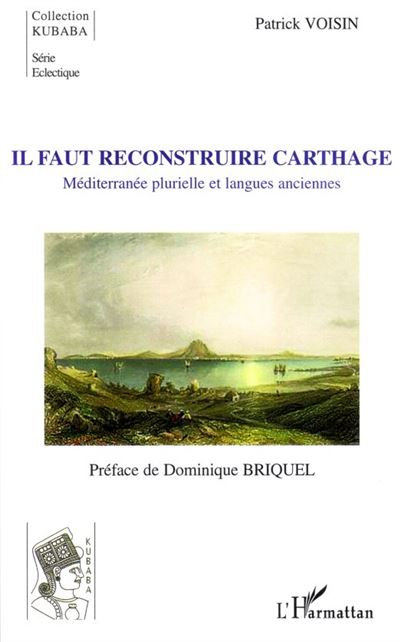Il faut reconstruire Carthage méditerranée plurielle