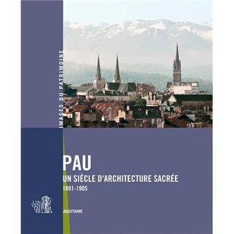 Pau, un siècle d'architecture