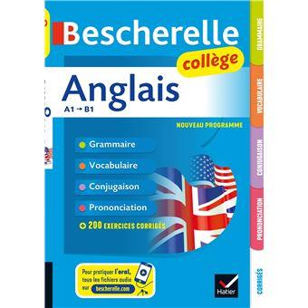 Bescherelle Anglais College Grammaire Conjugaison Vocabulaire Prononciation A1 B1 Broche Wilfrid Rotge Achat Livre Fnac