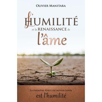 Humilité et la renaissance de l'âme