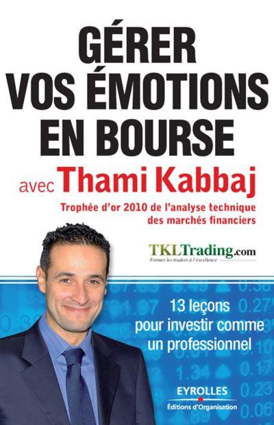 Gérer vos émotions en bourse avec Thami Kabbaj - 9782212130638 - 12,99 €