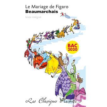 Classique Hachette - Le mariage de Figaro Beaumarchais Bac 2020