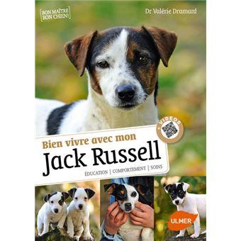 Bien vivre avec mon Jack Russel + Vidéos Livre avec vidéos
