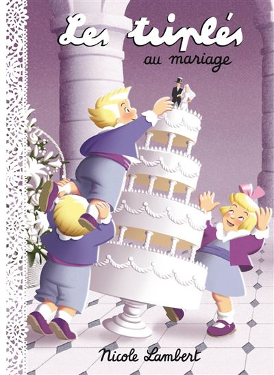Triplés au mariage (Les)