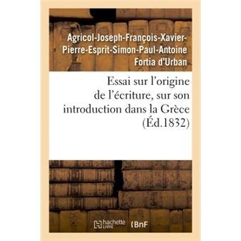 Essai sur l'origine de l'écriture, sur son introduction dans la Grèce
