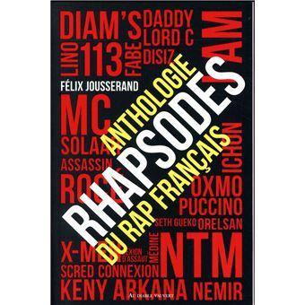 Rhapsodes Anthologie Du Rap Francais