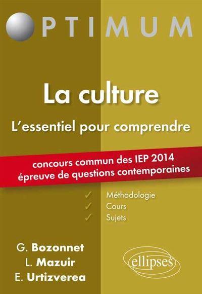 Epreuve de Questions contemporaines à l'entrée des IEP - concours 2014. La culture