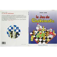 Le jeu de chékémate