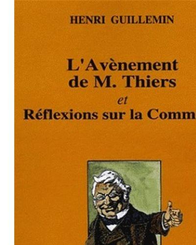 L'avènement de monsieur Thiers