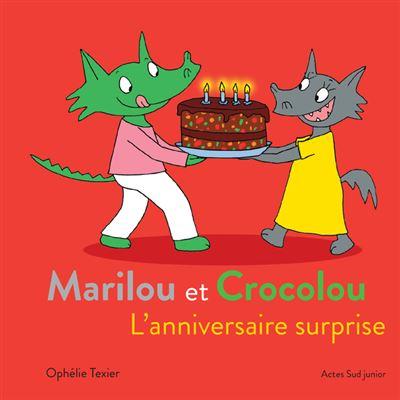 Marilou et Crocolou - L'anniversaire surprise