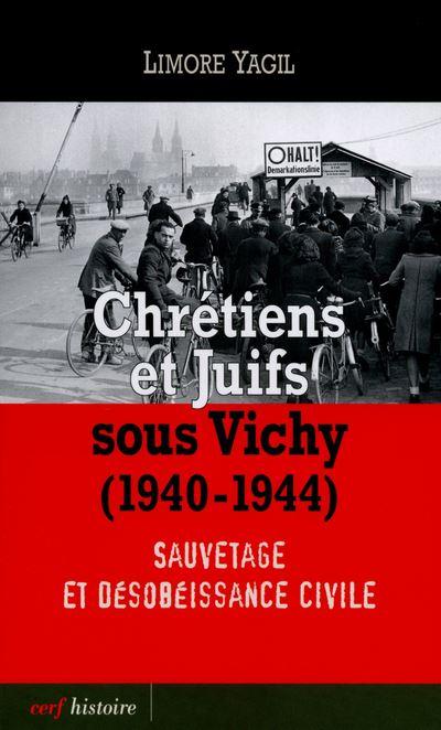 Chrétiens et Juifs sous Vichy (1940-1944)