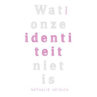 Wat onze identiteit niet is